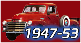 1947-53 GMC & CHEVY TRUCK PARTS